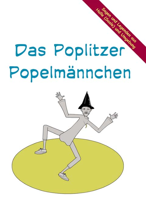 Das Poplitzer Popelmännchen