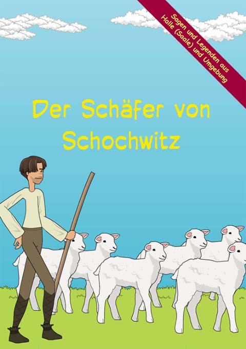 Der Schäfer von Schochwitz