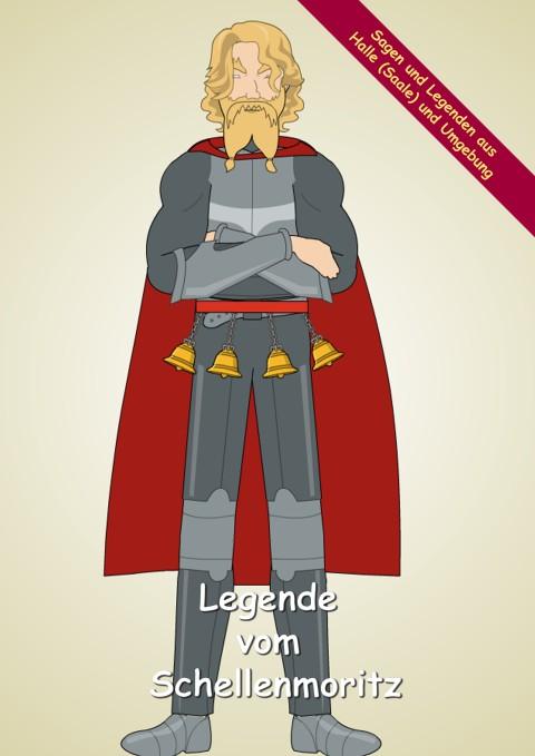 Die Legende vom Schellenmoritz